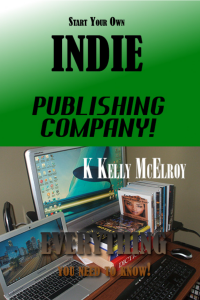 Start Your Own Indie Pub Co Front Cover 1600 by 2400